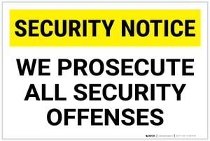 Security Notice: Prosecute Security Offenses Landscape - Label