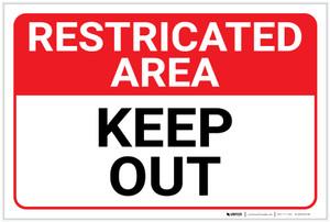 Restricted Area: Keep Out Landscape - Label