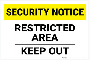 Security Notice: Restricted Area Keep Out Landscape - Label