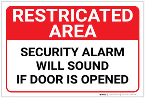 Restricted Area: Restricted Area Security Alarm Will Sound If Door Is Opened Landscape - Label