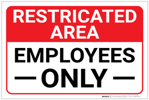 Restricted Area: Restricted Employees Only Landscape - Label