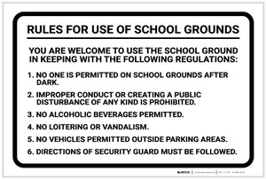 Rules For Use of School Grounds: Welcome To Use The School Grounds Following Regulations Landscape - Label