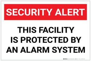 Security Alert: This Facility Protected By Alarm System Landscape - Label