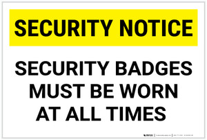 Security Notice: Security Badge Must Be Worn At All Times Landscape - Label