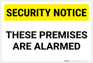 Security Notice: These Premises Are Alarmed Landscape - Label