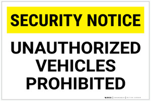 Security Notice: Unauthorized Vehicles Prohibited Landscape - Label