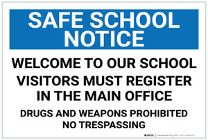 Safe School Notice: Welcome To Our School Landscape - Label