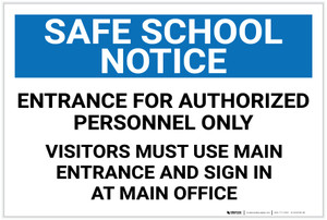 Safe School Notice: Entrance For Authorized Personnel Only Landscape - Label