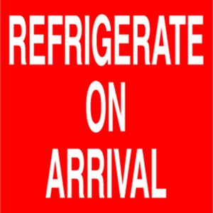 Refrigerate On Arrival  4 x 4 - Label Roll