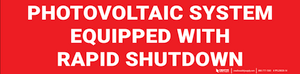 Photovoltaic System Equipped with Rapid Shutdown Label