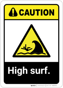 Caution: High Surf ANSI - Wall Sign