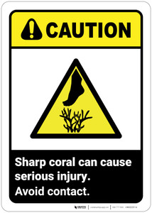 Caution: Sharp Coral Can Cause Serious Injury ANSI - Wall Sign