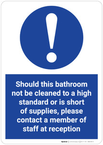 Please Contact Member of Staff if Bathroom Not Cleaned to High Standard - Wall Sign