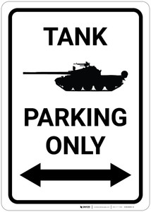 Tank Parking Only with Arrows - Wall Sign