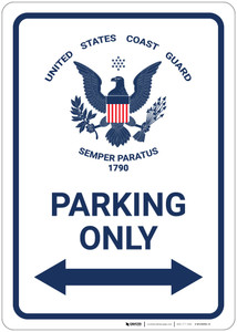United States Coast Guard - Parking Only with Arrows - Wall Sign