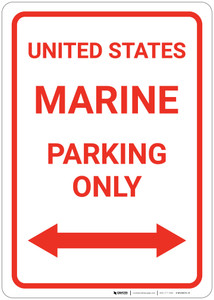 United States Marine Parking Only with Arrows - Wall Sign