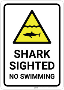 Shark Sighted - No Swimming with Pictrogram - Wall Sign