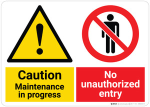 Caution: Maintenance in Progress with Pictogram - No Unauthorized Entry - Wall Sign