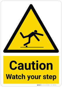 Caution: Watch Your Step with Pictogram - Wall Sign