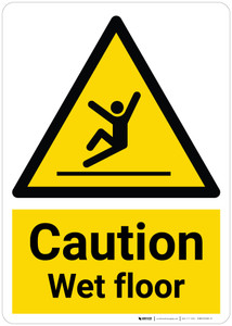 Caution: Wet Floor with Pictogram Portrait - Wall Sign