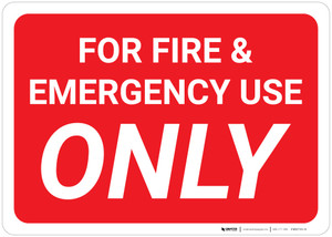 For Fire & Emergency Use Only Red Background - Wall Sign