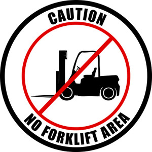 Caution - No forklift area