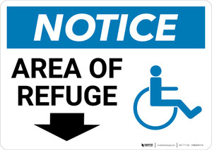 Notice: Area Of Refuge with ADA Icon and Down Arrow Landscape