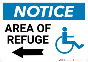 Notice: Area Of Refuge with ADA Icon and Left Arrow Landscape