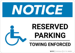 Notice: Reserved Parking - Towing Enforced with ADA Icon Landscape