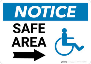 Notice: Safe Area with ADA Icon and Right Arrow Landscape