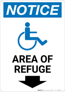 Notice: Area of Refuge with ADA Icon Down Arrow Portrait