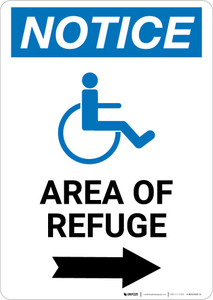 Notice: Area of Refuge with ADA Icon Right Arrow