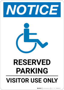 Notice: Reserved Parking - Visitor Use Only with ADA Icon Portrait