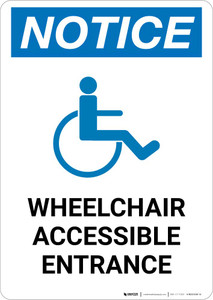 Notice: Wheelchair Accessible Entrance Portrait
