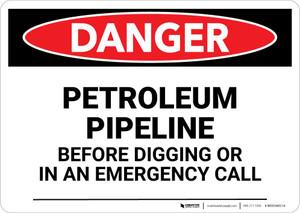 Danger: Petroleum Pipeline Call Before Digging Landscape