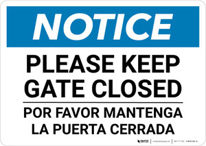 Notice: Bilingual Please Keep Gate Closed Landscape