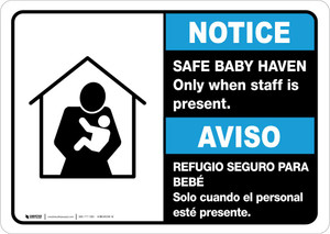 Notice: Bilingual Safe Baby Haven Only When Staff Is Present Landscape