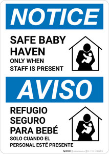 Notice: Bilingual Safe Baby Haven Only When Staff Is Present Portrait