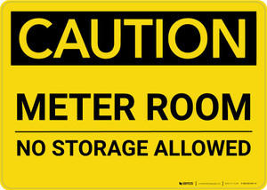 Caution: Meter Room No Storage Allowed Landscape