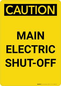 Caution: Main Electric Shut-Off Portrait