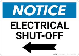 Notice: Electrical Shut-Off Landscape with Left Arrow