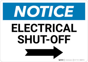 Notice: Electrical Shut-Off Landscape with Right Arrow