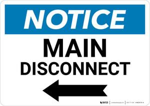 Notice: Main Disconnect Landscape with Left Arrow