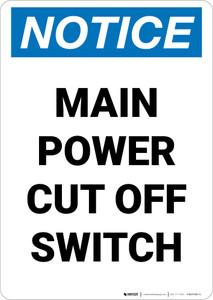 Notice: Main Power Cut Off Switch Portrait