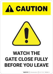 Caution: Watch the Gate Close Fully Before You Leave Portrait