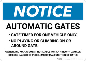 Notice: Automatic Gates - Gate Timed For One Vehicle Only Landscape