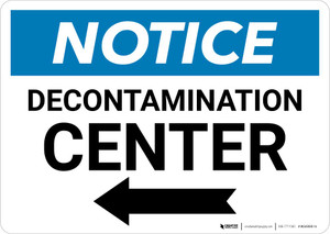 Notice: Decontamination Center Landscape with Left Arrow