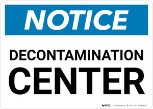 Notice: Decontamination Center Landscape