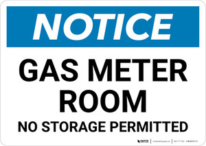 Notice: Gas Meter Room No Storage Permitted Landscape