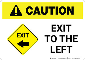 Caution: Exit To The Left Landscape